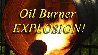 getlinkyoutube.com-Exploding Scrap Metal Furnace Oil Burner Backfiring