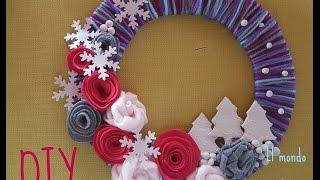 getlinkyoutube.com-ghirlanda natalizia con lana e stoffa