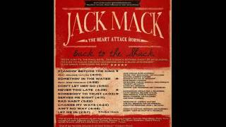 Jack Mack & The Heart Attack Horns - Let Me In