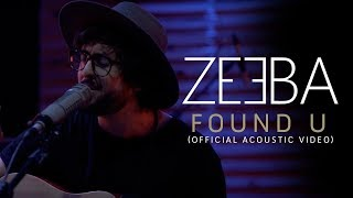 Found U - Dimmi & Zeeba  (Zeeba Acoustic Version)