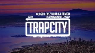 The Chainsmokers ft. Halsey - Closer (Wiz Khalifa Remix)