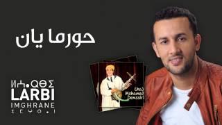 getlinkyoutube.com-Larbi Imghrane - Hurma Yan (Official Audio) | العربي إمغران - حورما يان
