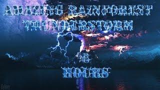 getlinkyoutube.com-Relaxing Nature Sounds 5 - Amazing Rainforest Thunderstorm | 6 Hours