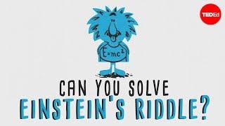 "getlinkyoutube.com-Can you solve ""Einstein's Riddle""? - Dan Van der Vieren"