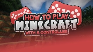 getlinkyoutube.com-HOW TO PLAY MINECRAFT WITH YOUR CONTROLLER ON MAC/PC [1.11+!] - Playstation Remote - Minecraft PC