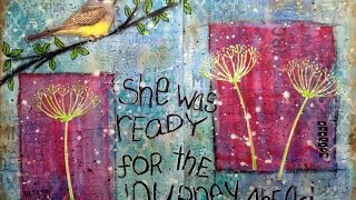 getlinkyoutube.com-art journal page - she was ready for the journey ahead - mixed media
