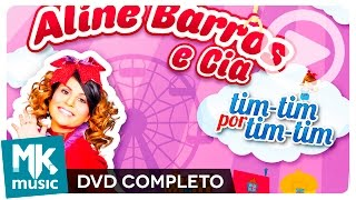 getlinkyoutube.com-Aline Barros e Cia Tim-Tim Por Tim-Tim (DVD COMPLETO)