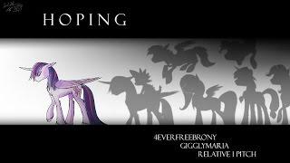 getlinkyoutube.com-4everfreebrony - Hoping (feat. Giggly Maria & Relative1Pitch) [ALBUM RELEASE]