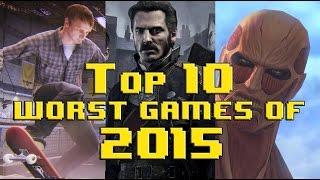 getlinkyoutube.com-Top 10 Worst Video Games of 2015