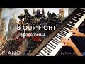 Its Our Fight Piano Cover - Transformers 3