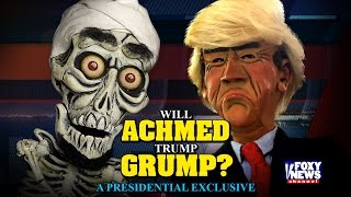 Will Achmed Trump Grump? An Exclusive Presidential  Interview | JEFF DUNHAM