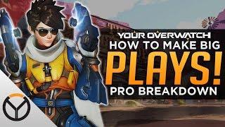 Overwatch: How Pros Make BIG PLAYS - Pro Analysis