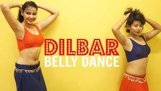 Dilbar Dance Routine | Belly Dance | Jyotsna & Sakshi Choreography | Satyameva Jayate