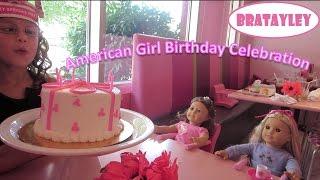 getlinkyoutube.com-An American Girl Birthday Celebration (WK 190.2) | Bratayley