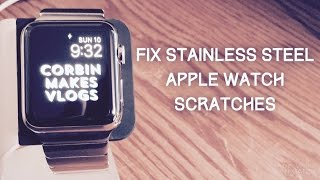 getlinkyoutube.com-How To Fix Scratches On a Stainless Steel Apple Watch For UNDER $5