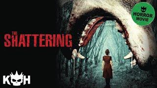 getlinkyoutube.com-The Shattering | Full Horror Movie