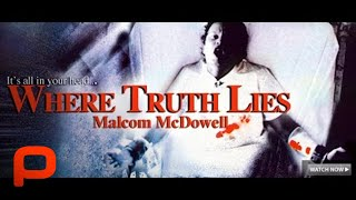 Where Truth Lies - Full Movie