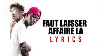 Payne Industry - Faut laisser pour toi là ( Lyrics Videos ) Directed by Discrim
