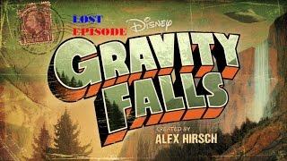 Cartoon Creepypasta - Gravity Falls - The Lost Episode