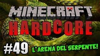 getlinkyoutube.com-Minecraft Hardcore ITA Ep.49 - L' ARENA DEL SERPENTE!