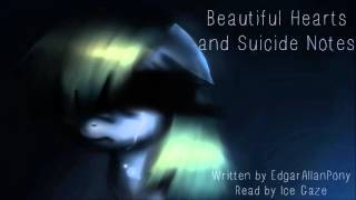 Beautiful Hearts and Suicide Notes [MLP Fanfic Reading] (sad/drama)
