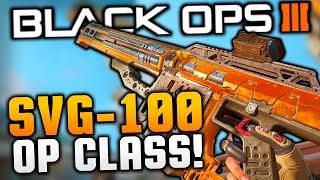 "getlinkyoutube.com-""OVERPOWERED SVG-100!!"" Best SNIPER Class Setup! [Black Ops 3 Gameplay] Call of Duty"