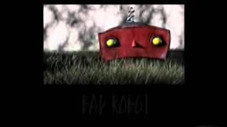 BAD ROBOT!