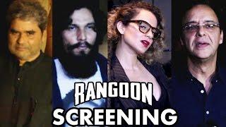 getlinkyoutube.com-Rangoon Movie Special Screening | Kangana Ranaut, Randeep Hooda, Vishal Bhardwaj