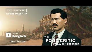 HITMAN - Tizenhetedik Elusive Target - The Food Critic