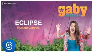 getlinkyoutube.com-Gaby Estrella - Eclipse (Trilha Sonora) [Áudio Oficial]