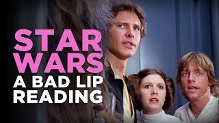 "getlinkyoutube.com-""STAR WARS: A Bad Lip Reading"""