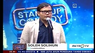 getlinkyoutube.com-Stand Up Comedy Metro TV Soleh Solihun 23 September 2016