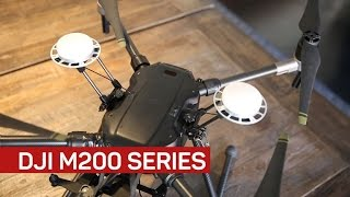 The M200 series drones by DJI