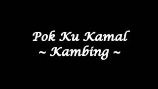 getlinkyoutube.com-Pok Ku Kamal - Kambing (High Quality)