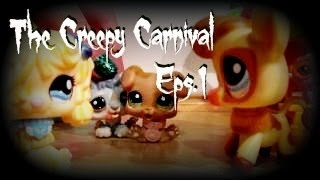 LPS: The Creepy Carnival (Eps.1)