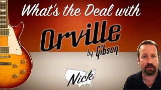 getlinkyoutube.com-What's the Deal with Orville Guitars? License by Gibson, Made in Japan!