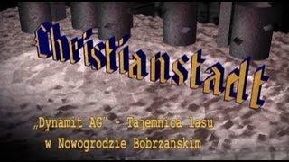 """getlinkyoutube.com-Christianstadt """"Dynamit AG"""" -- Tajemnica lasu w Nowogrodzie Bobrzańskim"""