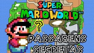 getlinkyoutube.com-Super Mario World - Todas as Passagens SECRETAS