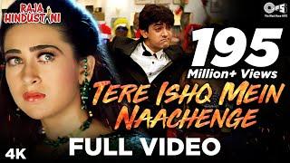 getlinkyoutube.com-Tere Ishq Mein Naachenge - Raja Hindustani | Aamir Khan & Karisma Kapoor | Kumar Sanu