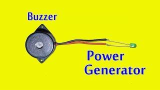 Buzzer As a Power Generator