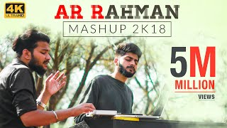 A R Rahman Mashup 2K18 - Straight From Our Hearts | Sathya & Stanley width=