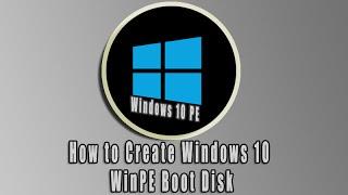 getlinkyoutube.com-How to Create Windows 10 WinPE Boot Disk