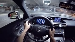 getlinkyoutube.com-2015 Lexus IS350 F Sport - WR TV POV Night Drive