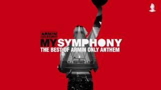 Armin van Buuren - My Symphony (The Best Of Armin Only Anthem) [Extended Mix]