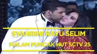 getlinkyoutube.com-SEN25ASI Syahrini Rayu Selim (Paman Elif) di Malam Puncak HUT SCTV 25