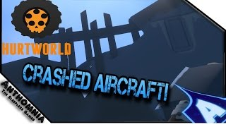getlinkyoutube.com-Hurtworld | Crashed Airplane Location | Gameplay | Part 5 ( Plane Location )