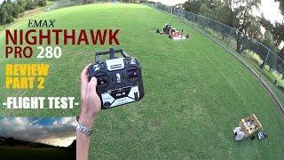 getlinkyoutube.com-EMAX NightHawk PRO 280 FPV Race Drone Review - Part 2 - [Flight Test]