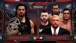 WWE RAW 12/21/15 - Roman Reigns vs Triple H & League of Nations 1 vs 4 Gauntlet Match - WWE RAW 2K16