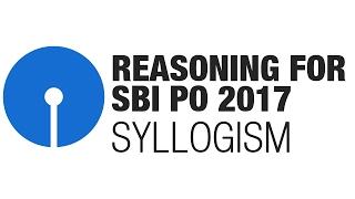 getlinkyoutube.com-Reasoning for SBI PO 2017: Syllogism [SBI PO, SBI PO Prelims 2017]