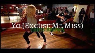 CHRIS BROWN - Yo (excuse me miss) | Mikey DellaVella & Jojo Gomez Choreography